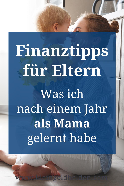Finanztipps für Eltern Was ich nach einem Jahr als Mama gelernt habe KLEINGELDHELDEN
